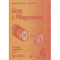 Matematyka kl.4 LICZĘ Z PITAGORASEM Ćwiczenia Cz.2