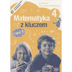 Matematyka z kluczem SP kl.4 podręcznik cz.1