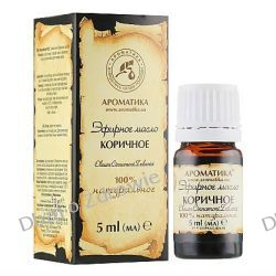 Olejek Cynamonowy (Cynamon), 100% Naturalny, 5 ml, Aromatika