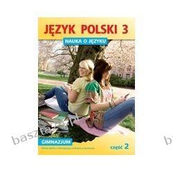 Nauka o języku 3. cz. 2. praca zbiorowa. GWO