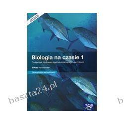 Biologia na czasie 1. liceum. podręcznik. zakr. rozsz. Nowa Era