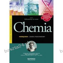 Chemia. Odkrywamy na nowo. liceum. podręcznik. zakr. podst. Operon
