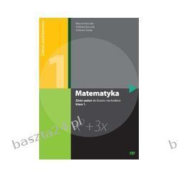 Matematyka 1. liceum. zbiór zadań. zakres podstawowy. Kurczab. Pazdro