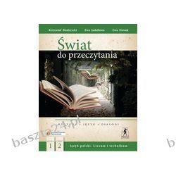 Język polski 1. cz. 2. Świat do przeczytania. liceum. podręcznik. Stentor