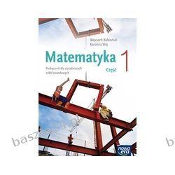 Matematyka 1. zsz. podręcznik. Babiański. Nowa Era