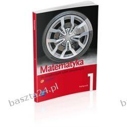 Matematyka 1. zsz. podręcznik. Wojciechowska. WSiP