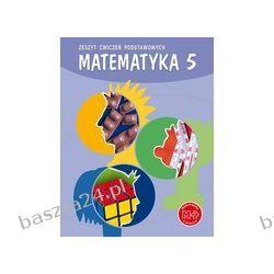 Matematyka 5. zeszyt ćwiczeń podstawowych. GWO