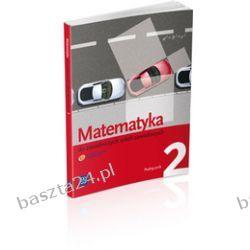 Matematyka 2. zsz. podręcznik. Wojciechowska. WSiP