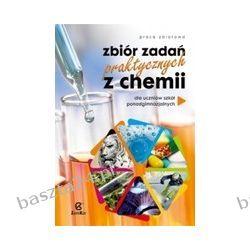 Chemia 1-3. liceum. zbiór zadań praktycznych. Zamkor