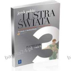 Język polski 3. Lustra świata. liceum. podręcznik. Bobiński. WSiP