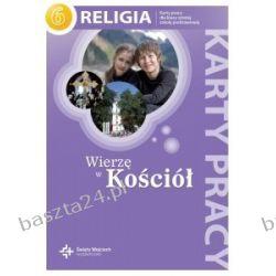 Religia 6. Wierzę w Kościół. karty pracy. św. Wojciech