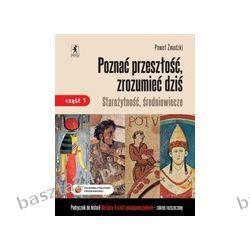 Historia 2. liceum. Poznać przeszłość, zrozumieć.. podręcznik. cz. 1. zakr. rozsz. Żmudzki. Stentor