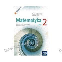 Matematyka 2. zsz. podręcznik. Babiański. Nowa Era