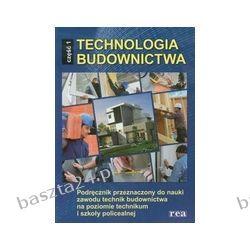 Technologia budownictwa cz. 1. podręcznik. Francuz. Rea