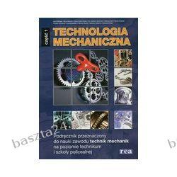 Technologia mechaniczna cz. 1. podręcznik. Dillinger. Rea