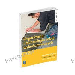 Organizacja i technologia robót wykończeniowych. podręcznik. Maj. WSiP
