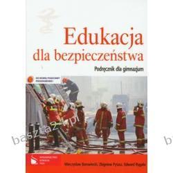Edukacja dla bezpieczeństwa. podręcznik. Borowiecki. PWN