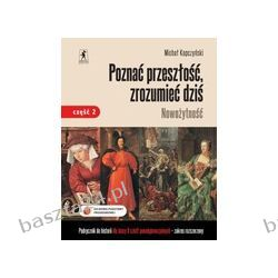 Historia 2. liceum. Poznać przeszłość, zrozumieć.. podręcznik. cz. 2. zakr. rozsz. Kopczyński. Stentor