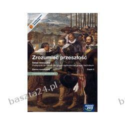 Historia. liceum. Zrozumieć przeszłość. podręcznik. cz. 2. zakr.rozsz. Nowa Era