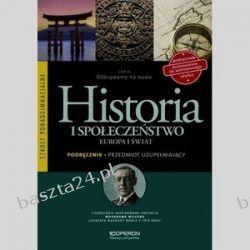 Historia. liceum. Odkrywamy na nowo. Europa i świat. podręcznik. Operon
