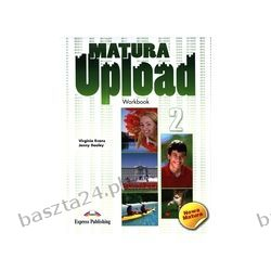 Matura Upload 2. workbook. Evans. Express Publishing