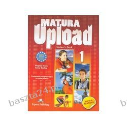 Matura Upload 1. student's book. Evans. Express Publishing