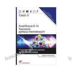 Tworzenie aplikacji internetowych... cz. 3. podręcznik. Helion