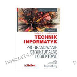 Programowanie strukturalne i obiektowe. podręcznik. Helion