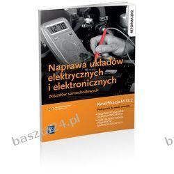 Naprawa układów elektr. ... pojazdów samochodowych. podręcznik. WSiP