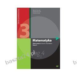 Matematyka 3. liceum. zbiór zadań. zakres podstawowy. Kurczab. Pazdro