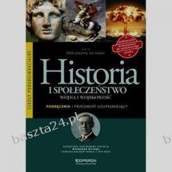 Historia. liceum. Odkrywamy na nowo. Wojna i wojskowość. podręcznik. Operon