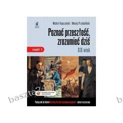 Historia 3. liceum. Poznać przeszłość, zrozumieć.. podręcznik. cz. 1. zakr. rozsz. Kopczyński. Stentor