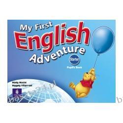 My First English Adventure starter. pupil's book. Musioł. Longman