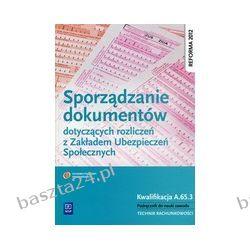Sporządzanie dokumentów dotyczących rozliczeń z ZUS. WSiP