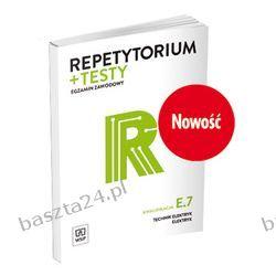 Repetytorium i testy. egzamin zawodowy. technik elektryk E.7. WSiP
