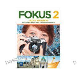 Fokus 2. ćwiczenia. liceum. Kryczyńska-Pham. WSiP