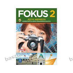 Fokus 2. podręcznik. liceum. Kryczyńska-Pham. WSiP