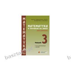 Matematyka w otaczającym... 3. podręcznik. zakr. podst. Cewe. Podkowa