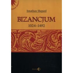 Bizancjum 1024-1492(Miękka)