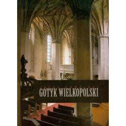 Gotyk wielkopolski Architektura sakralna XIII-XVI wieku - Outlet(Twarda)