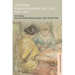 Literatura polsko-żydowska 1861-1918 - Outlet(Miękka) Książki i Komiksy