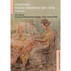 Literatura polsko-żydowska 1861-1918(Miękka) Książki i Komiksy