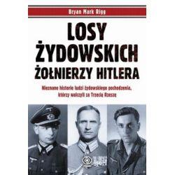 Losy żydowskich żołnierzy Hitlera - Outlet(Twarda) Książki i Komiksy