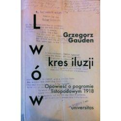 Lwów - kres iluzji(Miękka) Książki i Komiksy