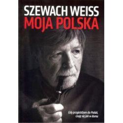 Moja Polska Gdy przyjeżdżam do Polski czuję się jak w domu(Miękka) Książki i Komiksy