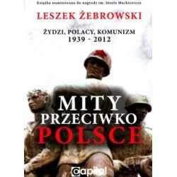 Mity przeciwko Polsce wydanie 2(Miękka) Książki i Komiksy