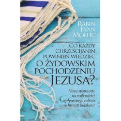 Co każdy chrześcijanin powinien wiedzieć o żydowskim pochodzeniu Jezusa?(Miękka) Książki i Komiksy