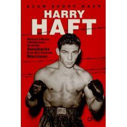 Harry Haft Historia boksera z Bełchatowa(Twarda) Książki i Komiksy