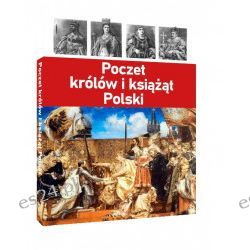 Poczet królów i książąt Polski (oprawa twarda, 60 stron, rok wydania 2020) - praca zbiorowa - Książka Zagraniczne