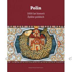 Polin. 1000 lat historii Żydów polskich - Książka Pozostałe